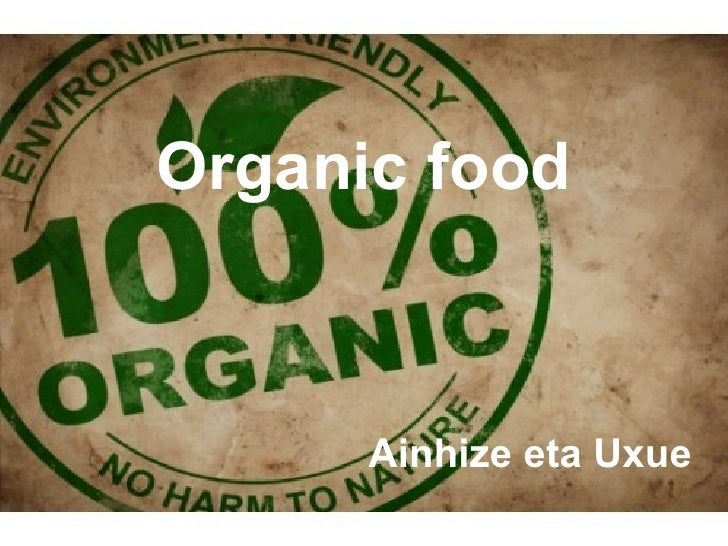 Organic food      Ainhize eta Uxue