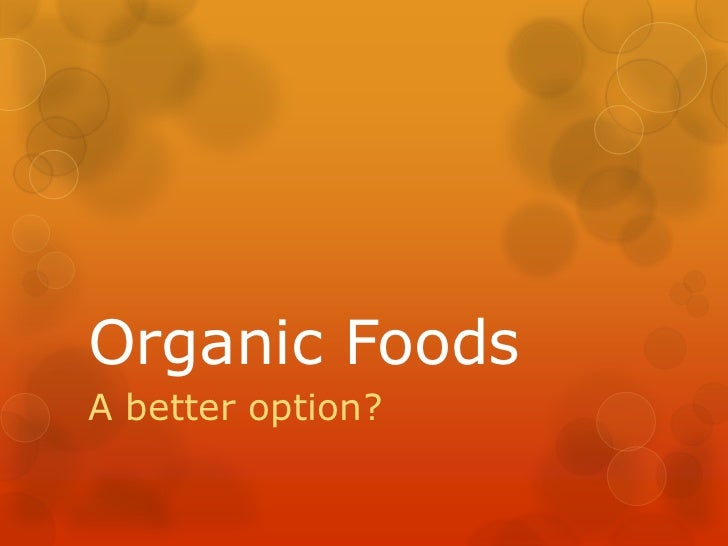 postion paper organic vs industrial foods News about genetically modified food commentary and archival information about genetically engineered food from the new york times.