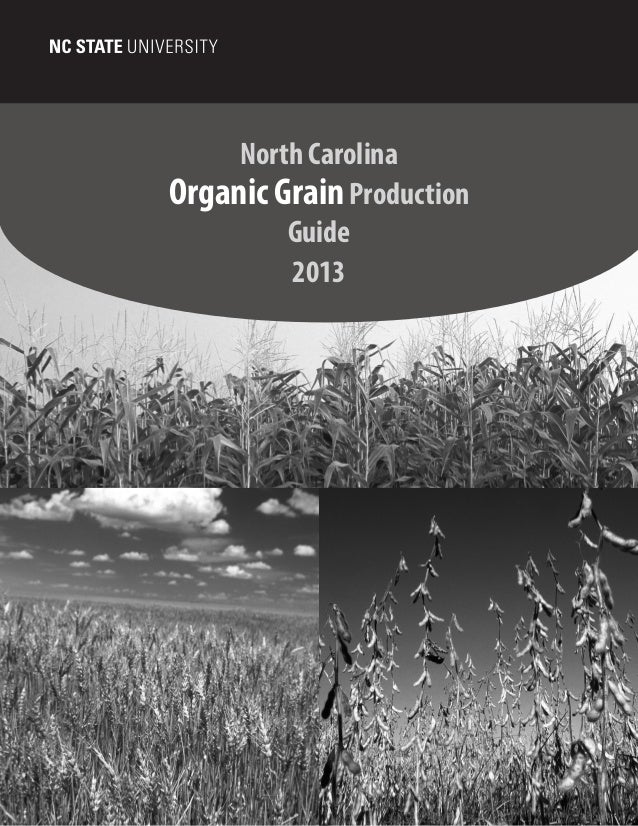 North Carolina Organic Grain Guide 2013 - BOPS Coalition