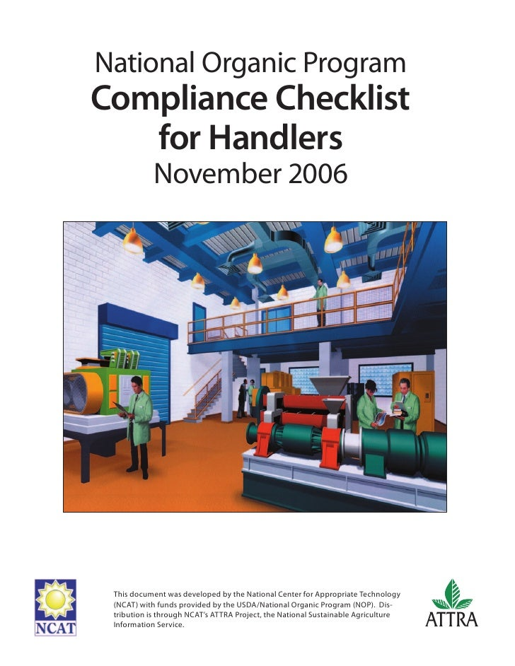 National Organic ProgramCompliance Checklist   for Handlers           November 2006 This document was developed by the Nat...