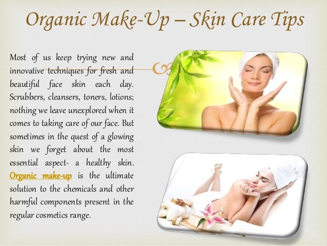 Organic make up – skin care tips