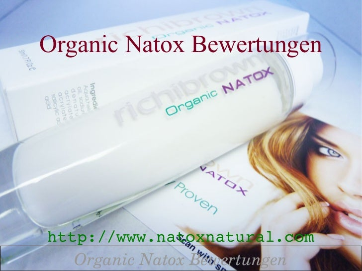 Organic Natox Bewertungenhttp://www.natoxnatural.com   OrganicNatoxBewertungen