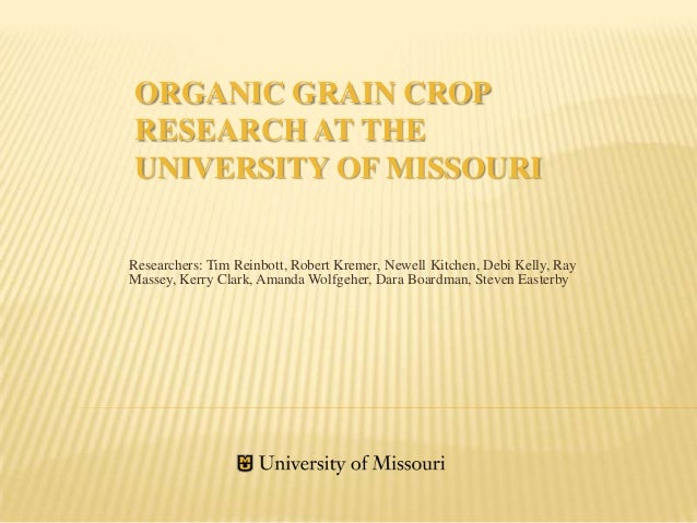 Organic Research at the University of Misssouri in 2012