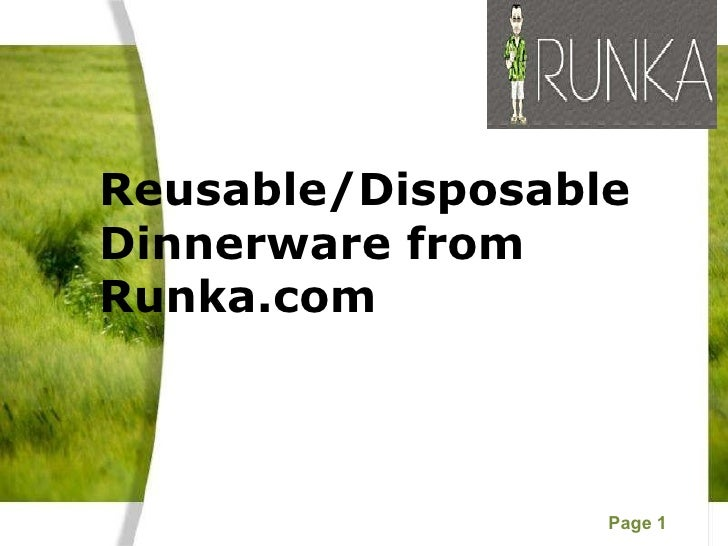 Reusable/Disposable  Dinnerware from Runka.com