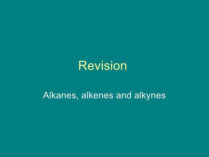 Organic revision alkanes alkenes and alkynes