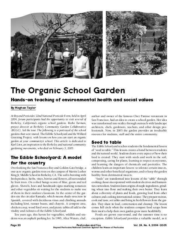 The Organic School GardenHands-on teaching of environmental health and social valuesBy Meghan TaylorAt Beyond Pesticides' ...