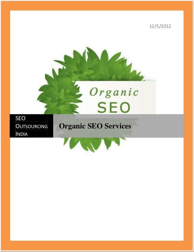 12/5/2012SEOOUTSOURCING   Organic SEO ServicesINDIA
