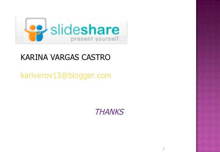 KARINA VARGAS CASTRO [email_address] THANKS