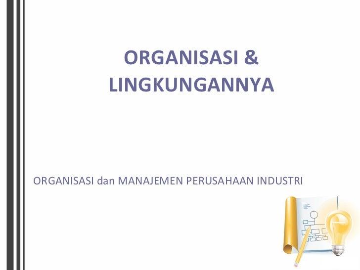 Organisasi dan lingkungannya