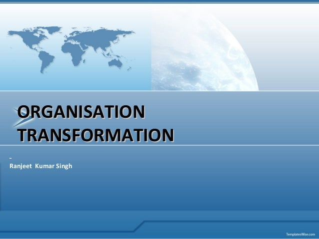 Organisational transformation