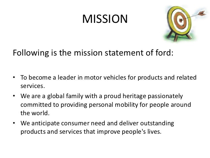 Organisational culture with examples for Ford motor company mission statement