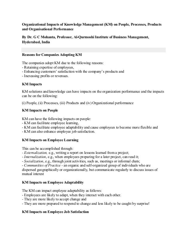 Organizational Impacts of Knowledge Management (KM) on People, Processes, Products and Organisational Performance By Dr. G...
