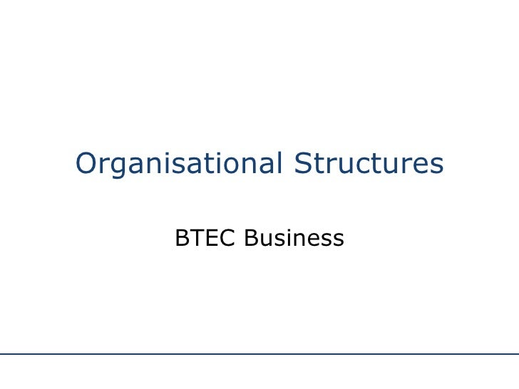 Organisational Structures BTEC Business