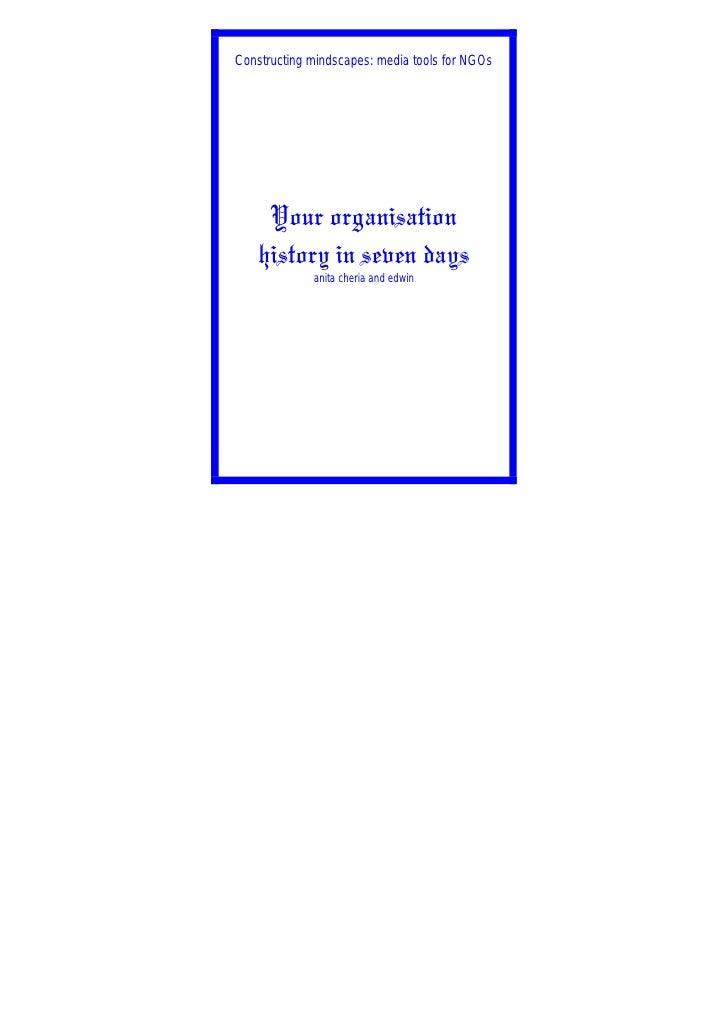 Organisation History In Seven Days