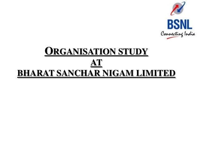 ORGANISATION STUDY            ATBHARAT SANCHAR NIGAM LIMITED