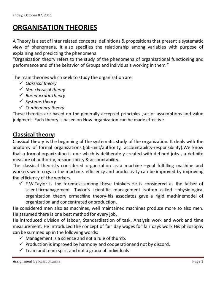 Friday, October 07, 2011ORGANISATION THEORIESA Theory is a set of inter related concepts, definitions & propositions that ...