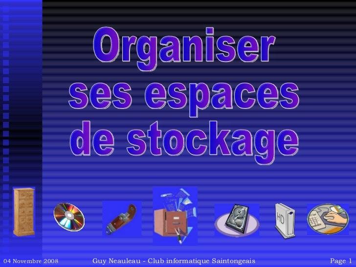 Organiser ses espaces de stockage