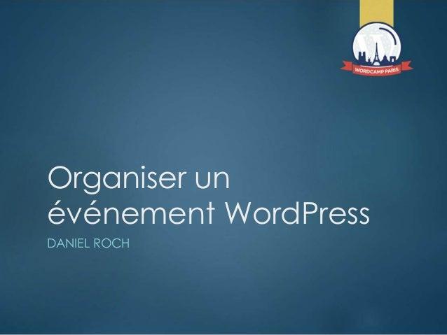 Organiser un événement WordPress DANIEL ROCH