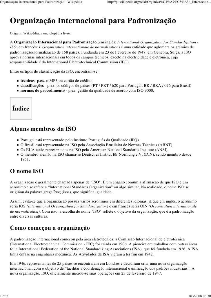 Organização Internacional para Padronização - Wikipédia             http://pt.wikipedia.org/wiki/Organiza%C3%A7%C3%A3o_Int...