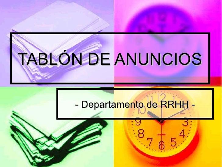 TABLÓN DE ANUNCIOS - Departamento de RRHH -