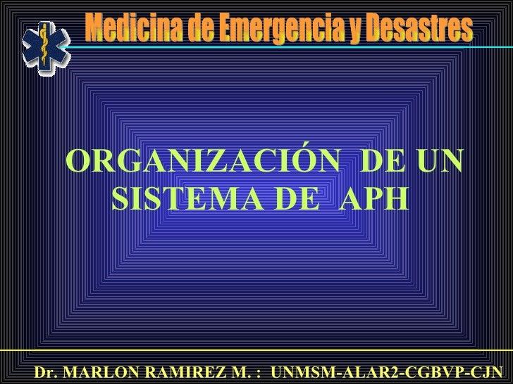 Organización de un Sistema prehospitalario