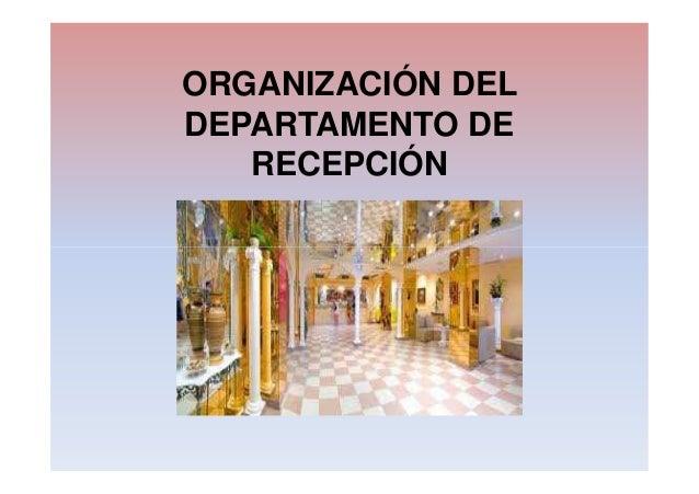 ORGANIZACIÓN DELDEPARTAMENTO DERECEPCIÓN