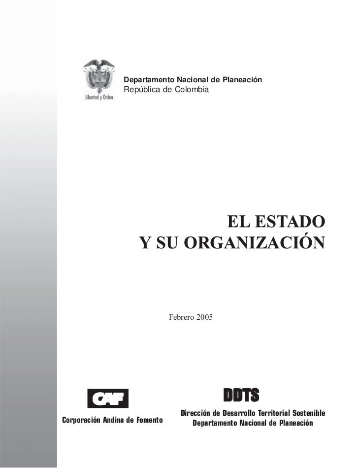 Departamento Nacional de Planeación                  República de Colombia                                   EL ESTADO    ...