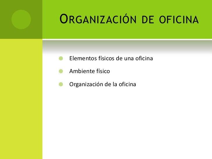 Organizaci n de oficinas for Concepto de organizacion de oficina