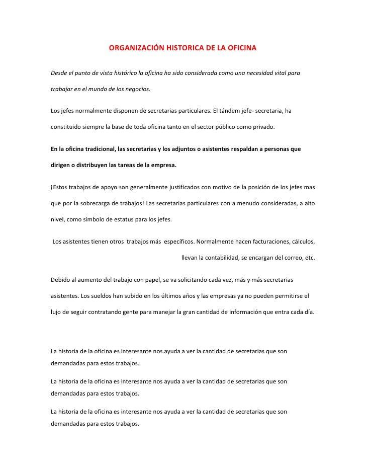 ORGANIZACIÓN HISTORICA DE LA OFICINA<br />Desde el punto de vista histórico la oficina ha sido considerada como una necesi...