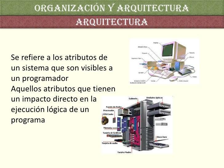 Organizaci n y arquitectura de computadores for Que es arquitectura definicion