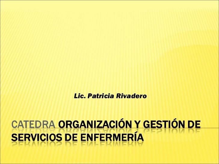 Lic. Patricia Rivadero