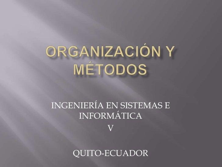 Organización y métodos