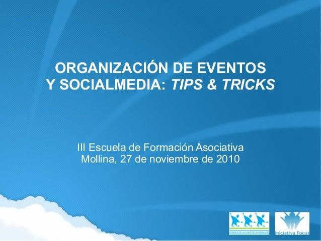 Organización de eventos y Socialmedia: Tips & Tricks