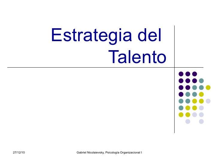 Estrategia del  Talento