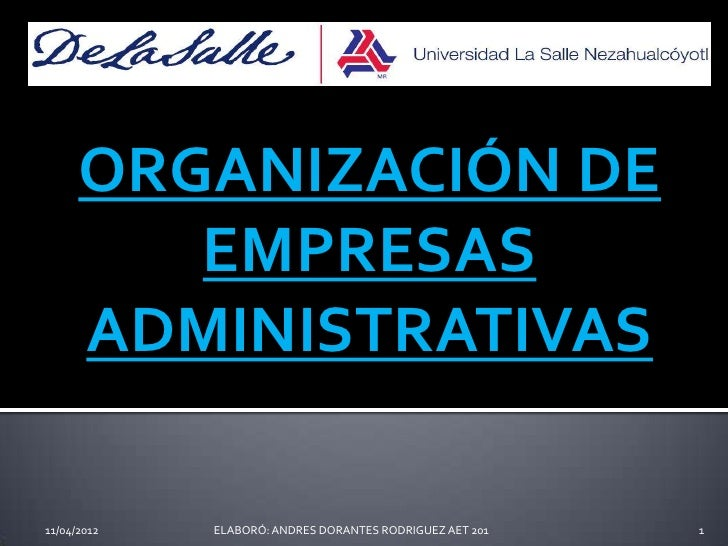 Organizacion de empresas administrativas..