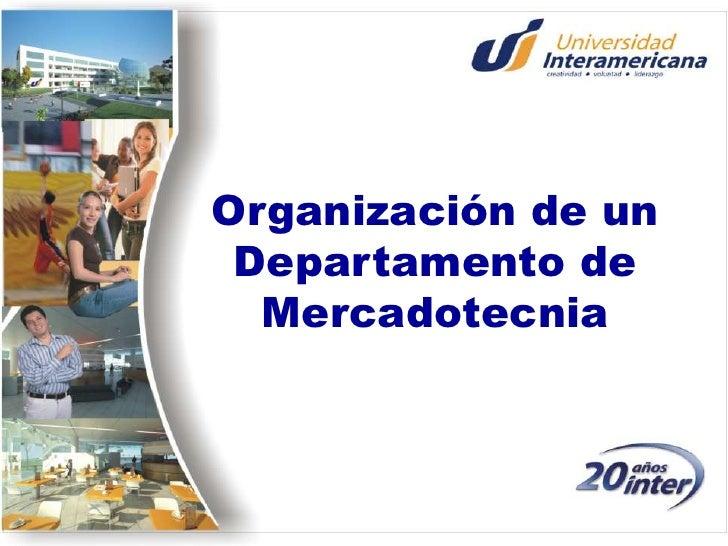 Organización de un Departamento de Mercadotecnia<br />