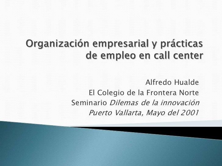 Organización empresarial y prácticas de empleo
