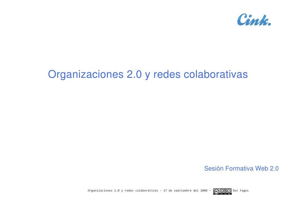 Organizaciones 2.0 y redes colaborativas                                                                              Sesi...