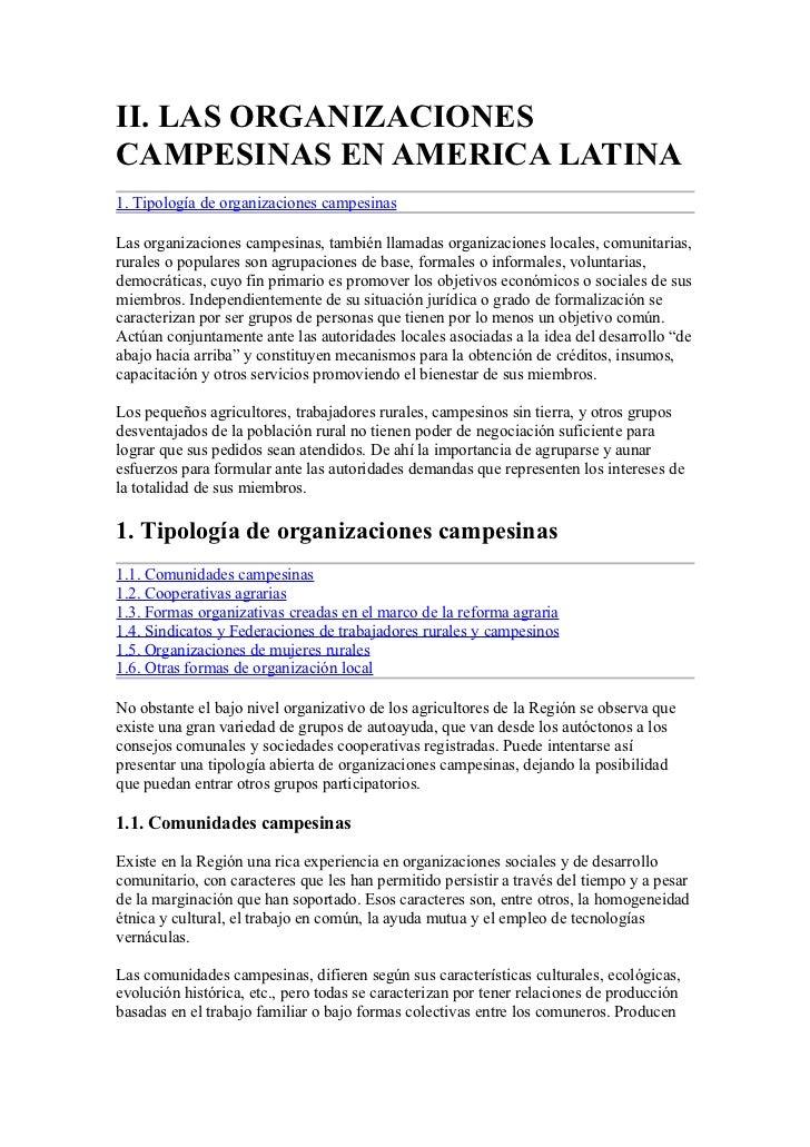 II. LAS ORGANIZACIONESCAMPESINAS EN AMERICA LATINA1. Tipología de organizaciones campesinasLas organizaciones campesinas, ...