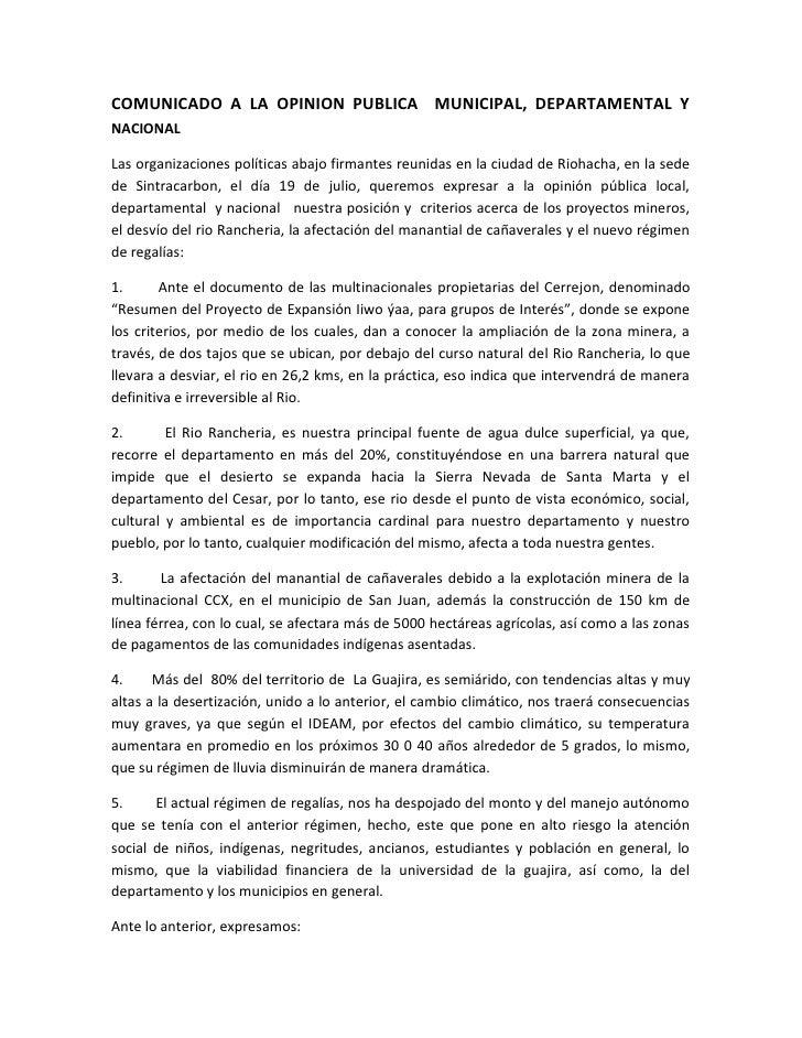 COMUNICADO A LA OPINION PUBLICA MUNICIPAL, DEPARTAMENTAL YNACIONALLas organizaciones políticas abajo firmantes reunidas en...