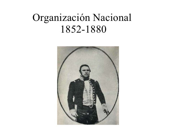 Historia Argentina: Organizacion Nacional (1852-1861)