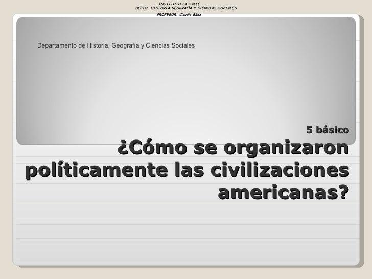 INSTITUTO LA SALLE                                   DEPTO. HISTORIA GEOGRAFÍA Y CIENCIAS SOCIALES                        ...