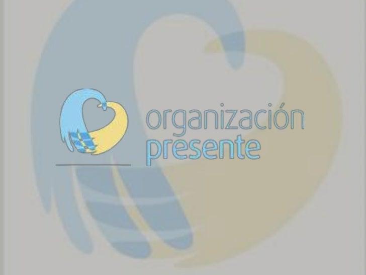 La ONG Organización Presente busca fortalecer, descubrir y   fomentar todas las actividades a través de las cualeshacemos ...