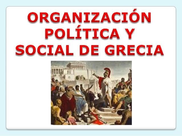 Organizacion social y politica de Grecia