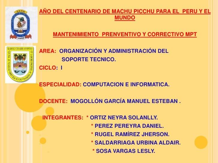 AÑO DEL CENTENARIO DE MACHU PICCHU PARA EL PERU Y EL                       MUNDO        MANTENIMIENTO PRENVENTIVO Y CORREC...