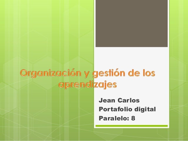 Jean Carlos Portafolio digital Paralelo: 8