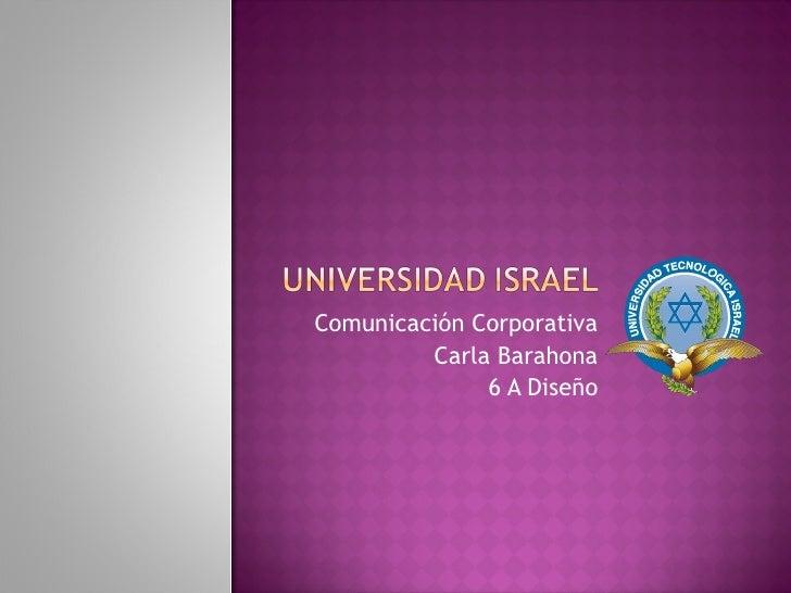 Comunicación Corporativa          Carla Barahona               6 A Diseño