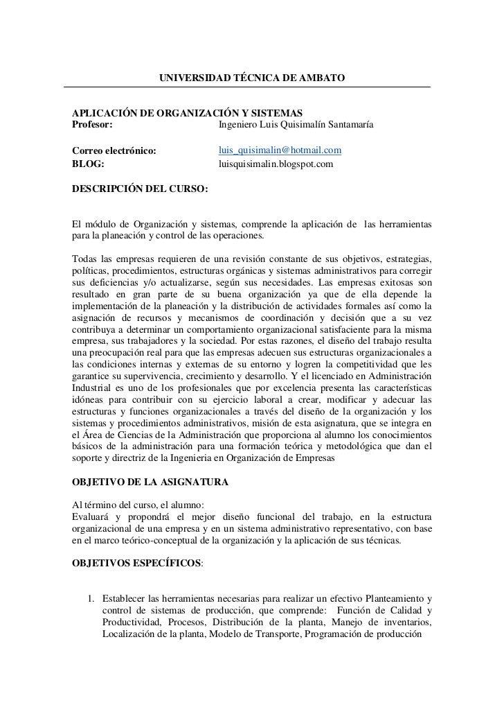 UNIVERSIDAD TÉCNICA DE AMBATOAPLICACIÓN DE ORGANIZACIÓN Y SISTEMASProfesor:              Ingeniero Luis Quisimalín Santama...