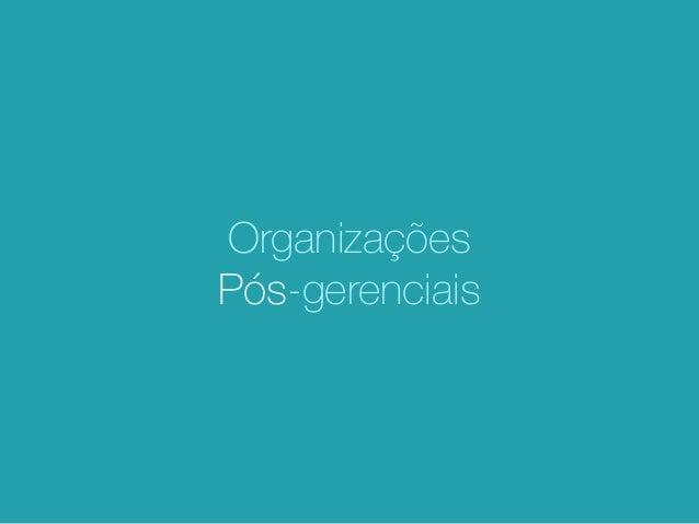 Organizações Pós-gerenciais