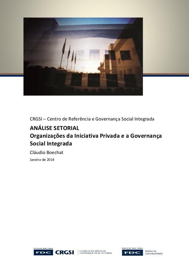 CRGSI – Centro de Referência e Governança Social Integrada ANÁLISE SETORIAL Organizações da Iniciativa Privada e a Governa...